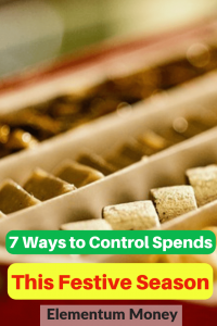7 Ways to Control Spends This Festive Season