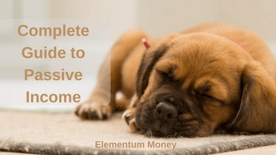 The Complete Guide to Passive Income