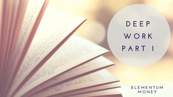 Book Club – Deep Work (Part 1)