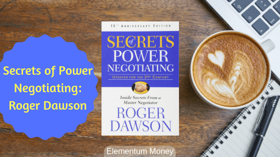 Secrets of Power Negotiation – Roger Dawson