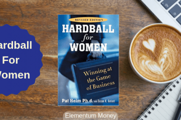 Hardball For Women – Dr. Pat Heim & Susan K. Golton