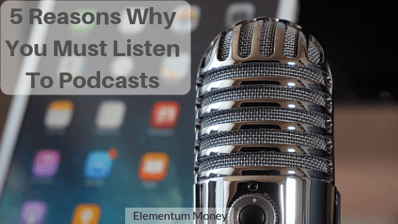 5 Reasons You Must Listen To Podcasts