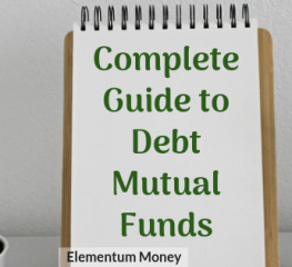 A Complete Guide to Debt Mutual Funds