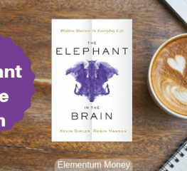 The Elephant in The Brain – Kevin Simler & Robin Hanson