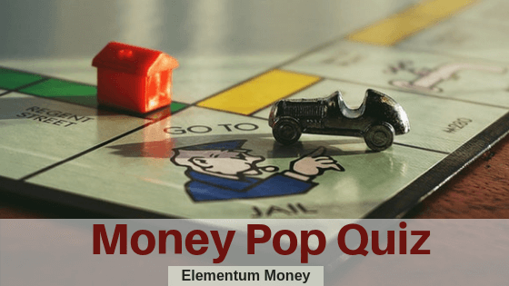 Money Pop Quiz